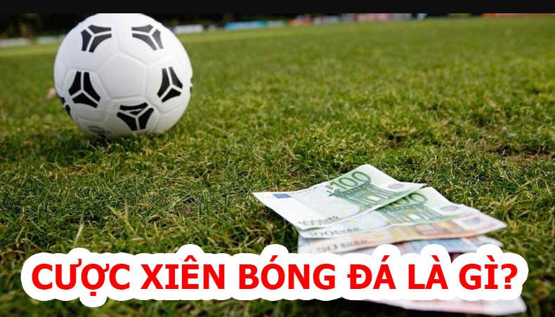 cược xiên bóng đá là gì